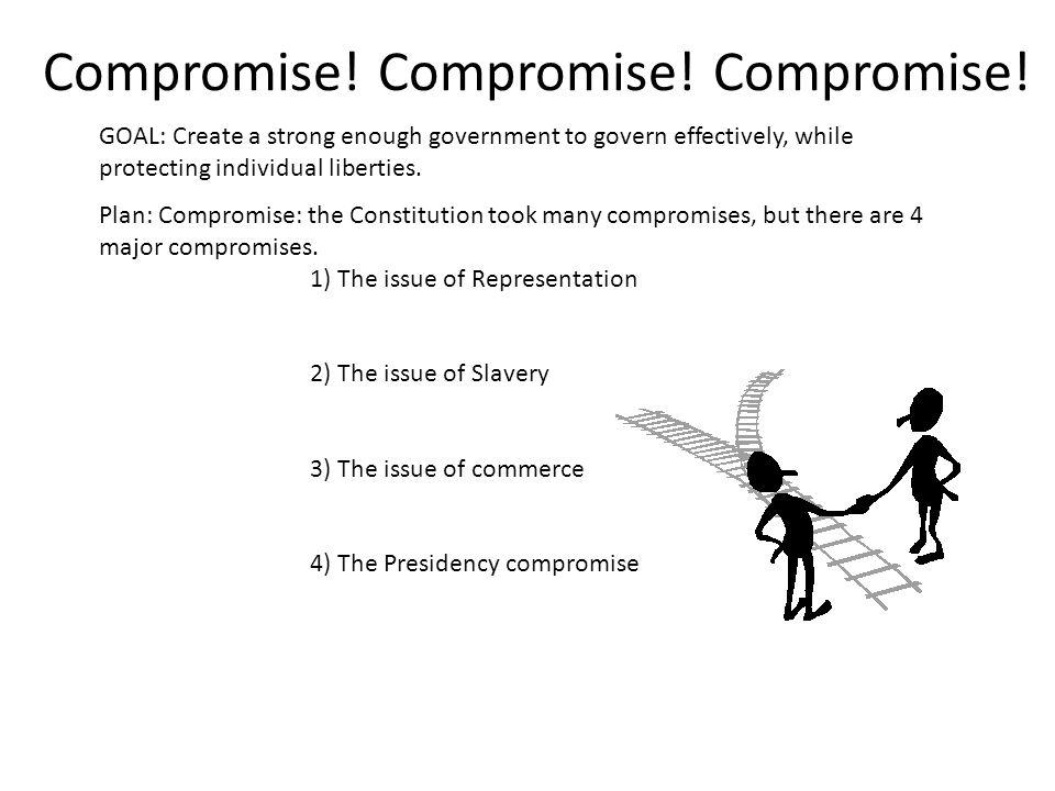 Compromise! Compromise! Compromise!