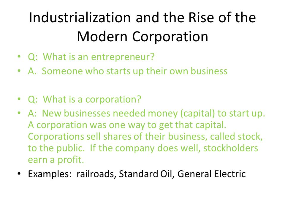 Industrialization and the Rise of the Modern Corporation