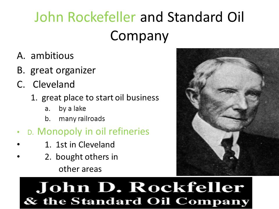 John Rockefeller and Standard Oil Company