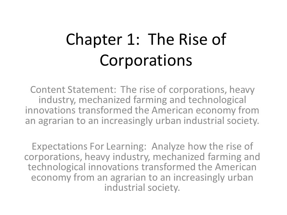 Chapter 1: The Rise of Corporations