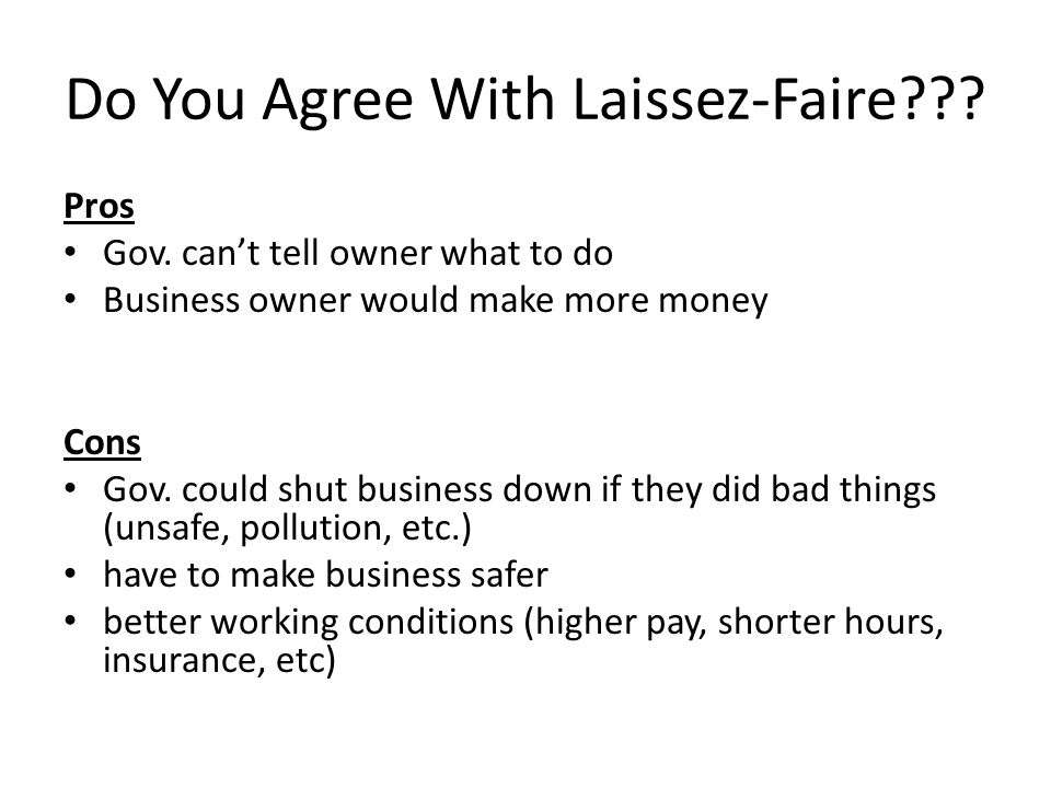 Do You Agree With Laissez-Faire