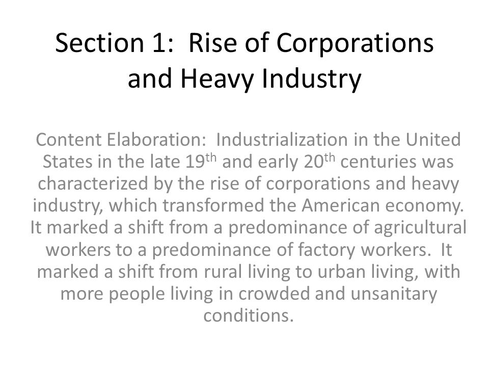 Section 1: Rise of Corporations and Heavy Industry