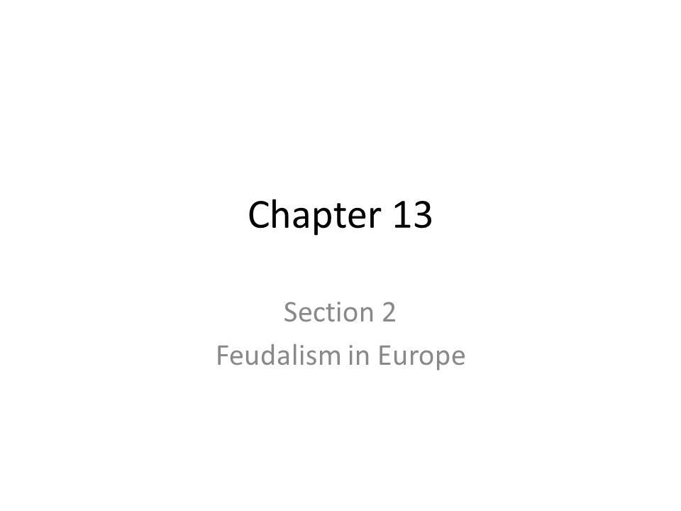 Section 2 Feudalism in Europe