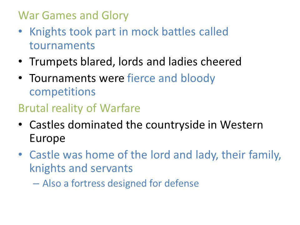 Knights took part in mock battles called tournaments