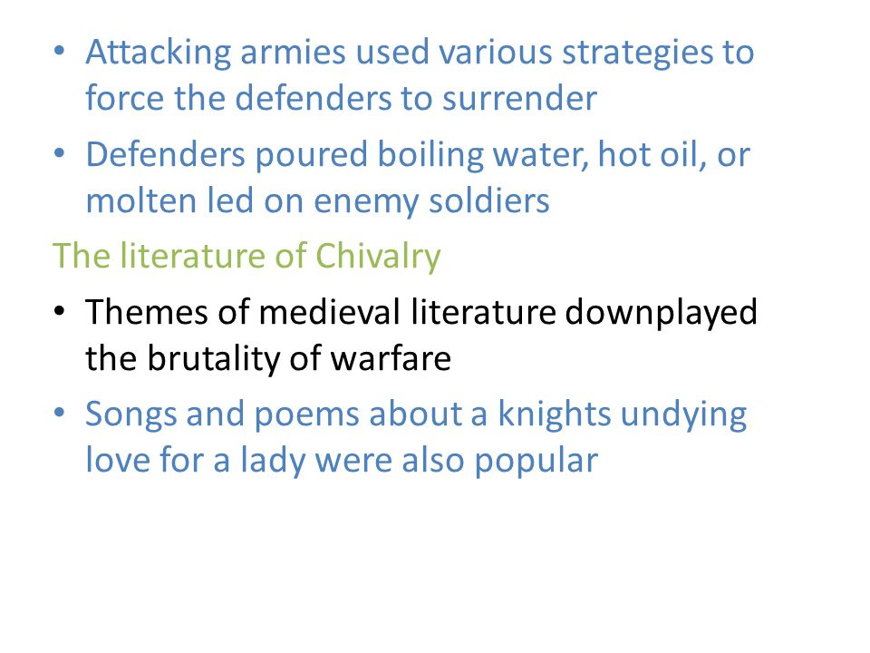 Attacking armies used various strategies to force the defenders to surrender