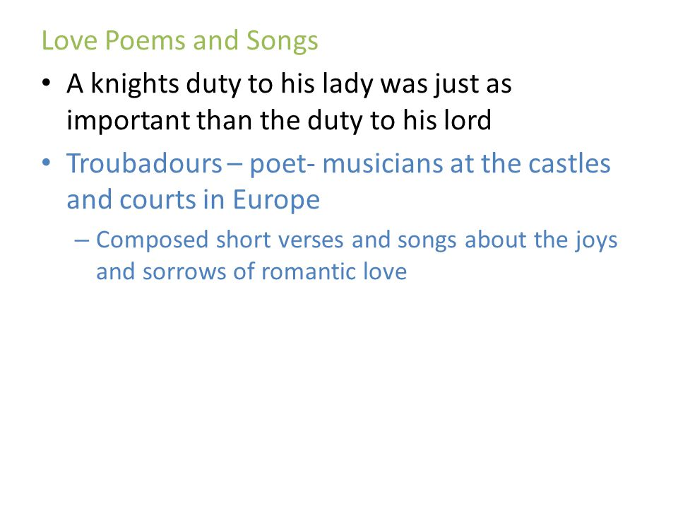 Troubadours – poet- musicians at the castles and courts in Europe