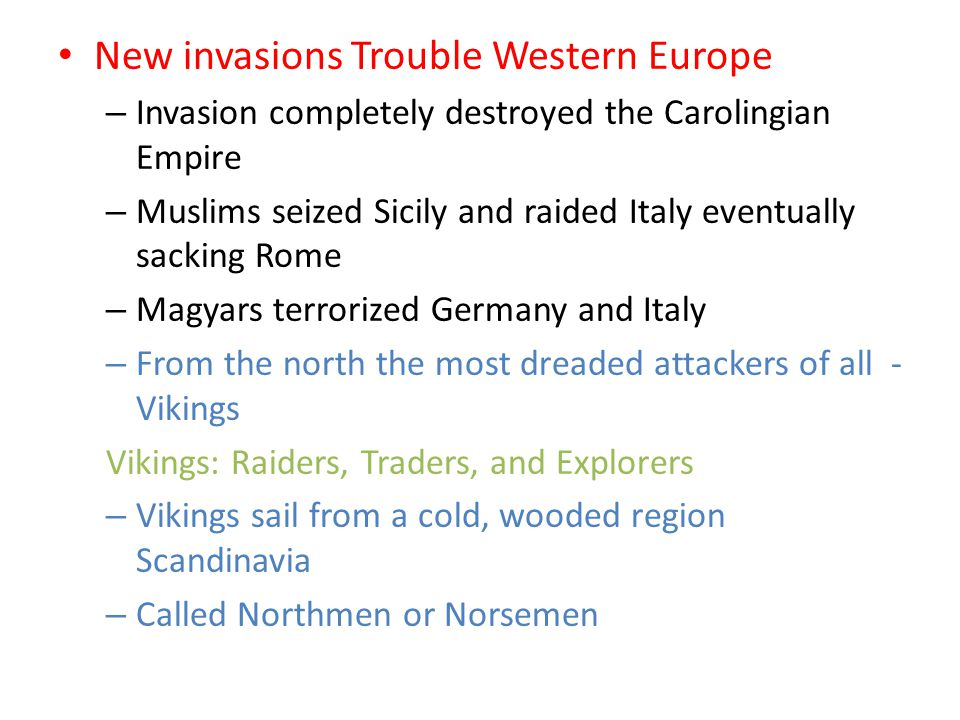 New invasions Trouble Western Europe