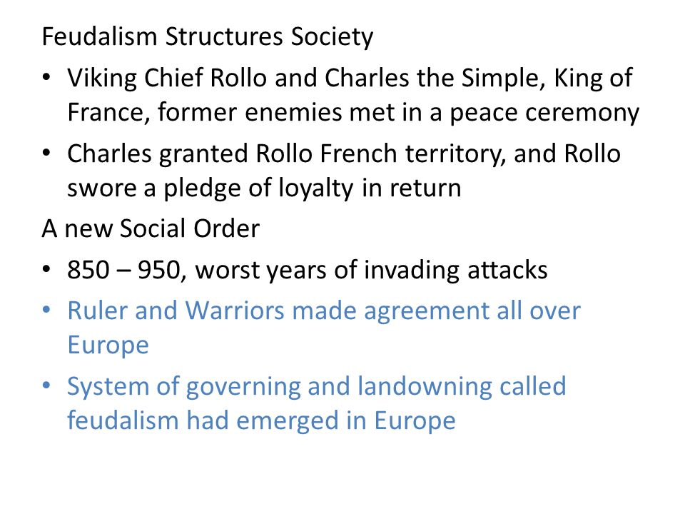 Feudalism Structures Society