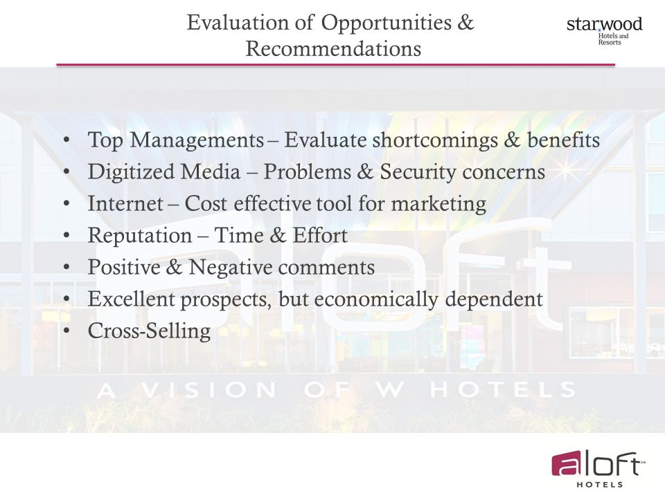 Evaluation of Opportunities &
