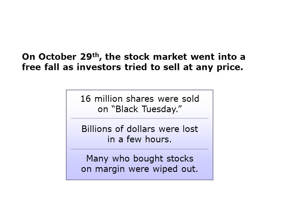 16 million shares were sold on Black Tuesday.