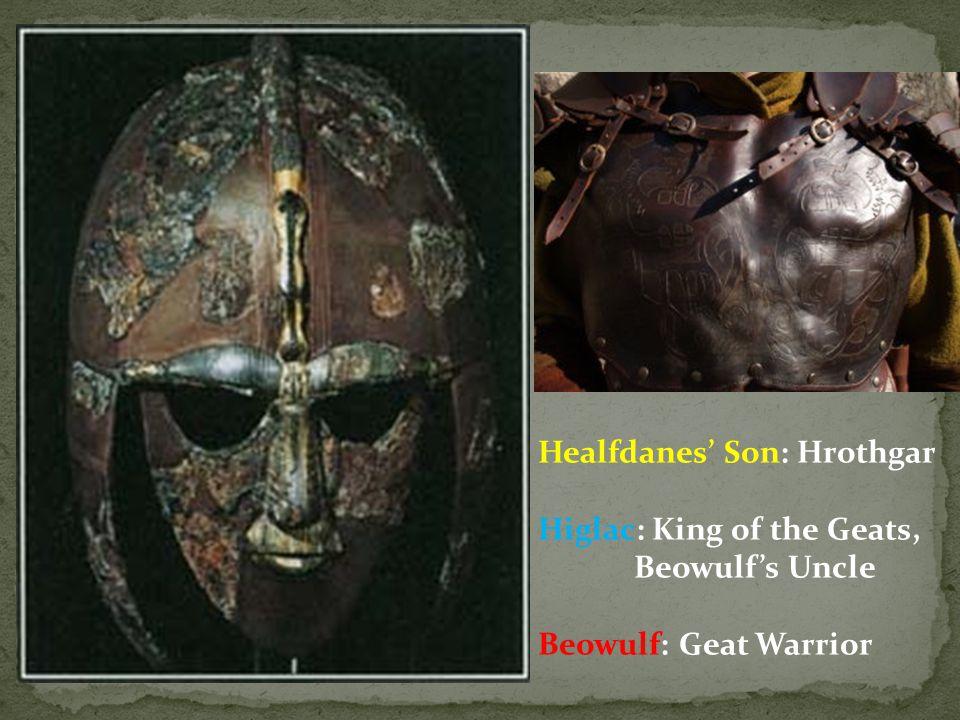 Healfdanes' Son: Hrothgar