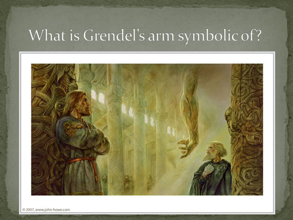 What is Grendel's arm symbolic of