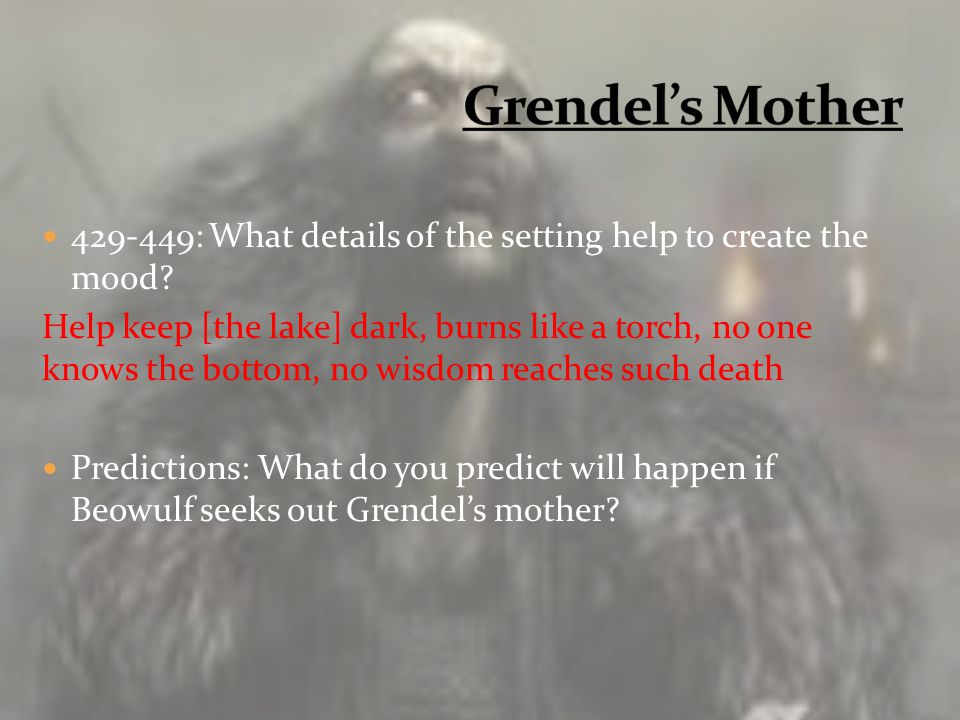 Grendel's Mother 429-449: What details of the setting help to create the mood