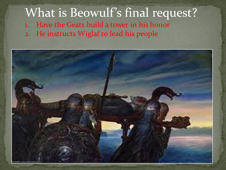 What is Beowulf's final request