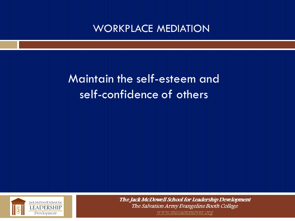Maintain the self-esteem and self-confidence of others