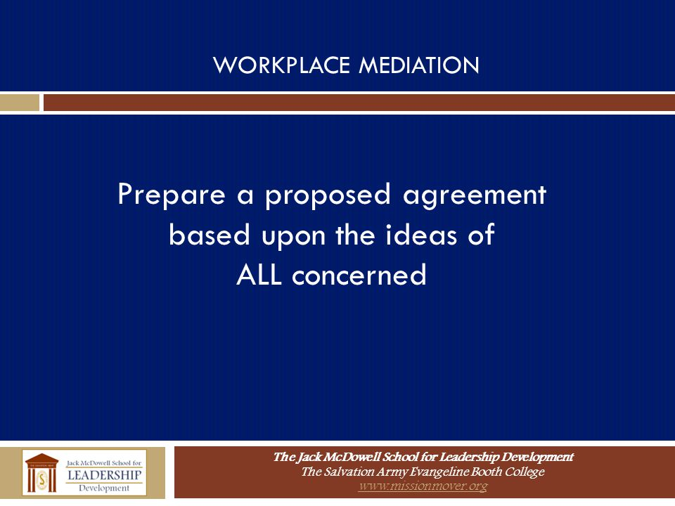 Prepare a proposed agreement based upon the ideas of