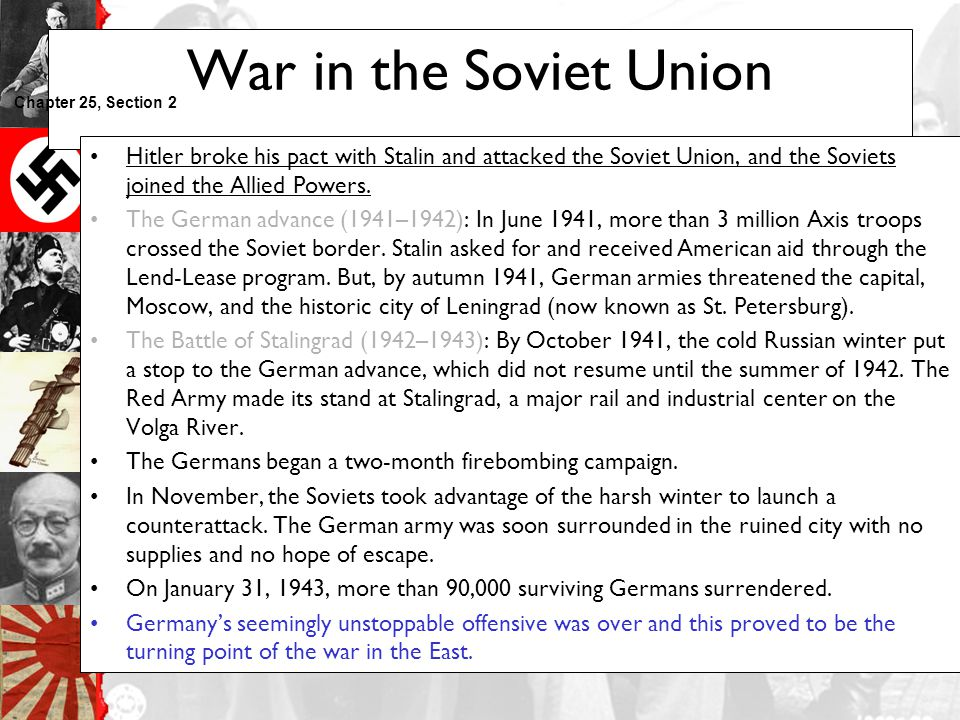 War in the Soviet Union Chapter 25, Section 2.