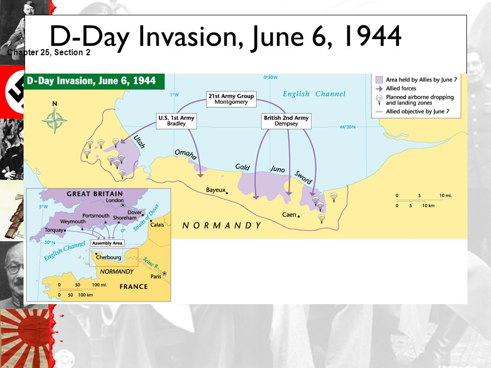D-Day Invasion, June 6, 1944 Chapter 25, Section 2