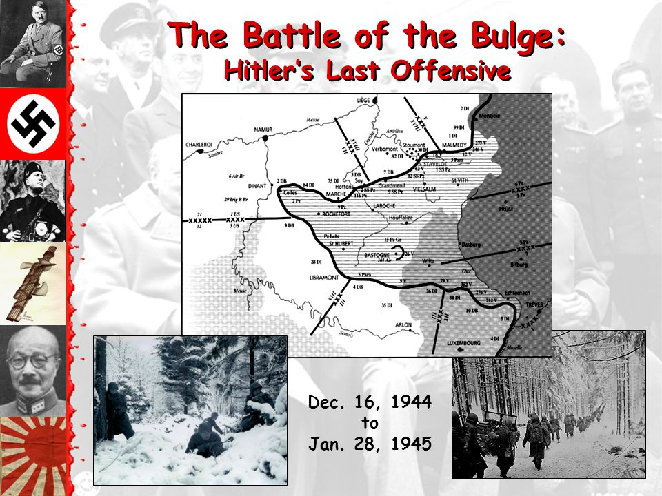 The Battle of the Bulge: Hitler's Last Offensive