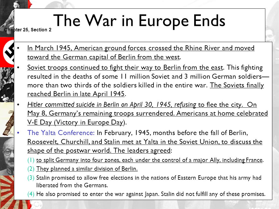 The War in Europe Ends Chapter 25, Section 2.