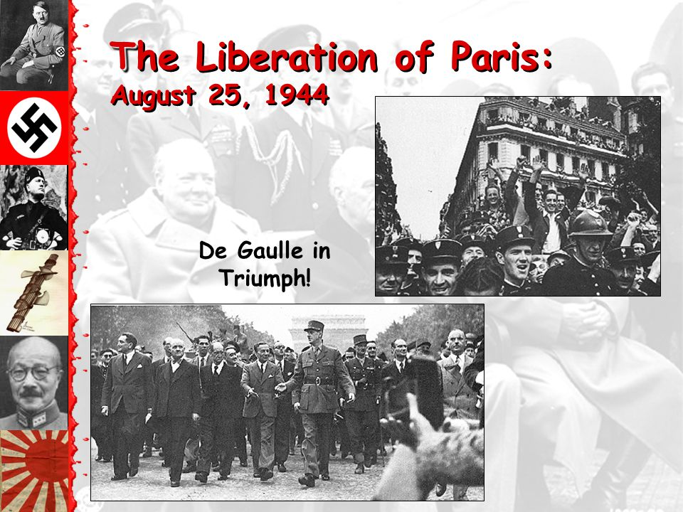 The Liberation of Paris: August 25, 1944