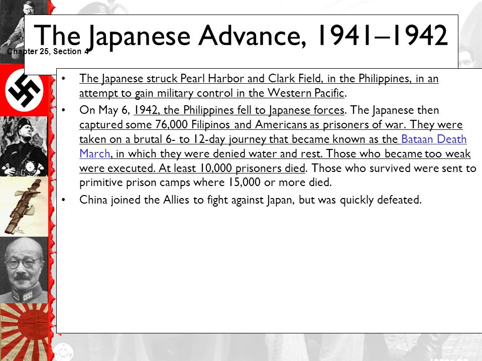 The Japanese Advance, 1941–1942 Chapter 25, Section 4.