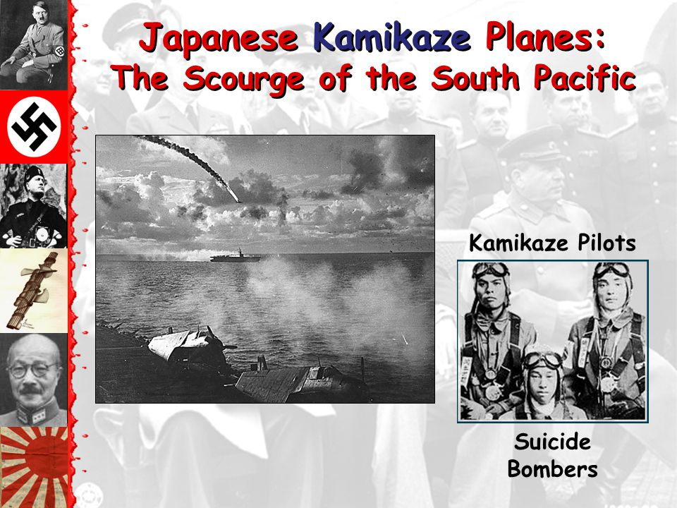 Japanese Kamikaze Planes: The Scourge of the South Pacific