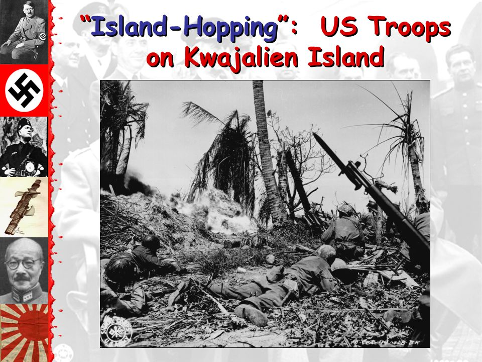 Island-Hopping : US Troops on Kwajalien Island