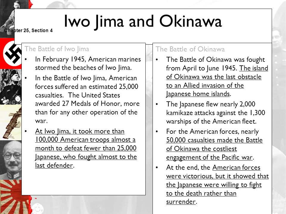 Iwo Jima and Okinawa The Battle of Okinawa The Battle of Iwo Jima