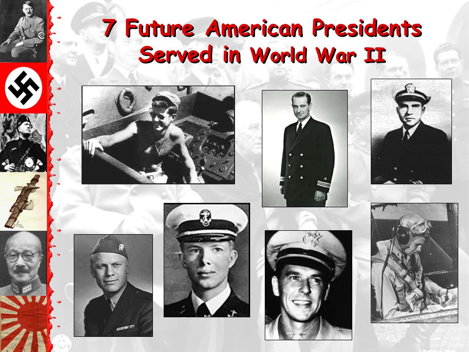 7 Future American Presidents Served in World War II