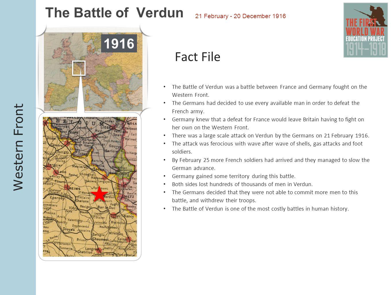 The Battle of Verdun 1916 Fact File Western Front