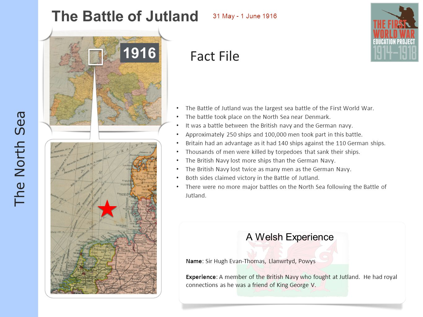 The Battle of Jutland 1916 Fact File The North Sea A Welsh Experience