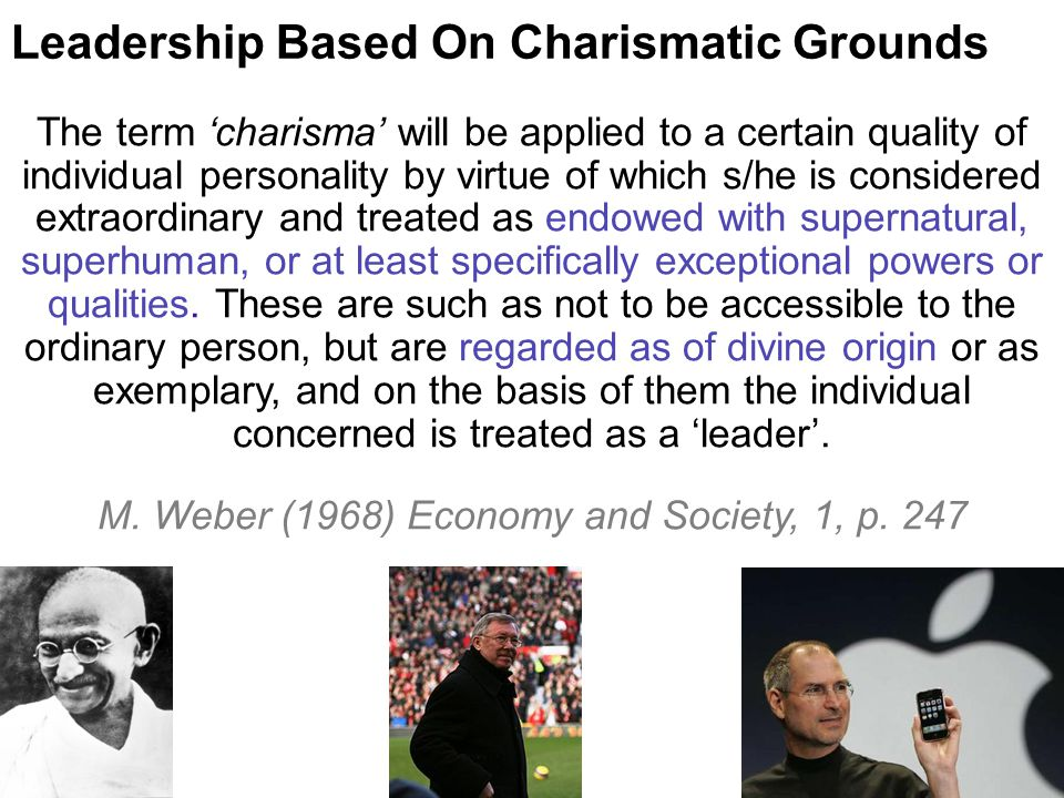 Leadership Based On Charismatic Grounds
