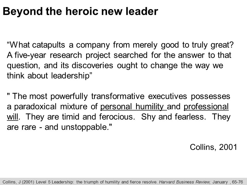 Beyond the heroic new leader