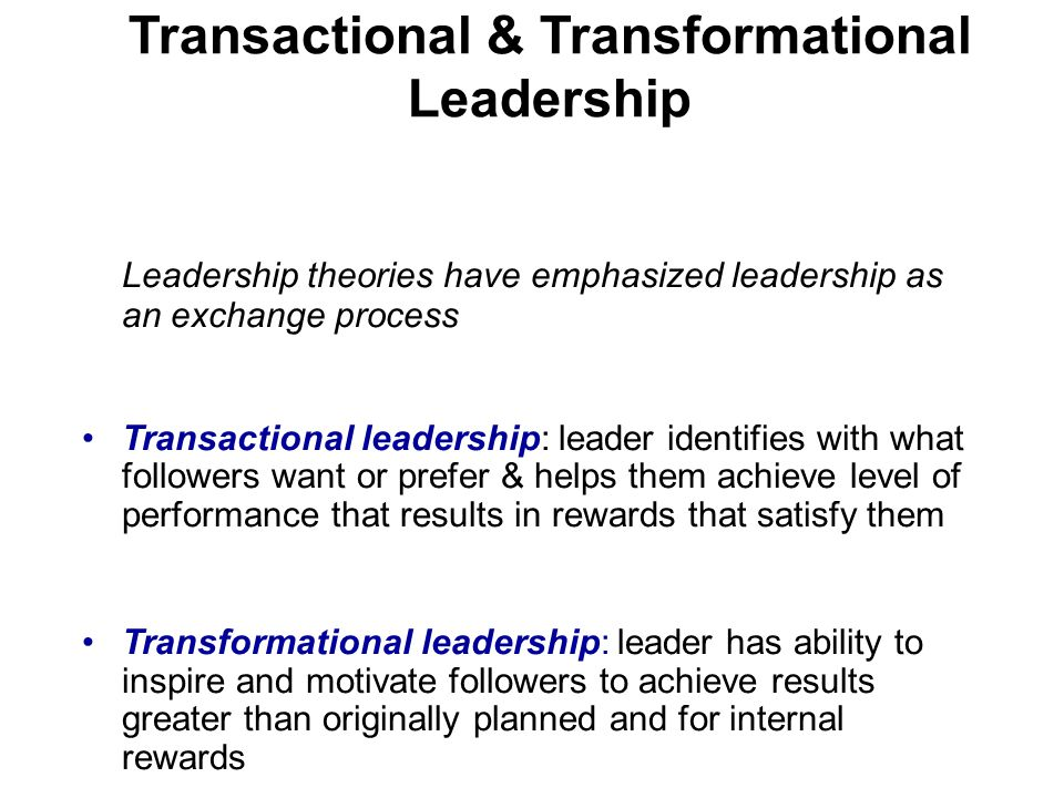 transformational transactional leadership essay The most popular theory of leadership today is transformational leadership take this test to see if you have transformational leadership qualities.