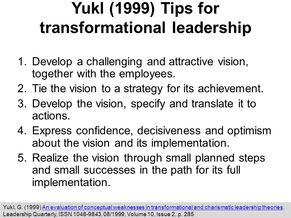 Yukl (1999) Tips for transformational leadership
