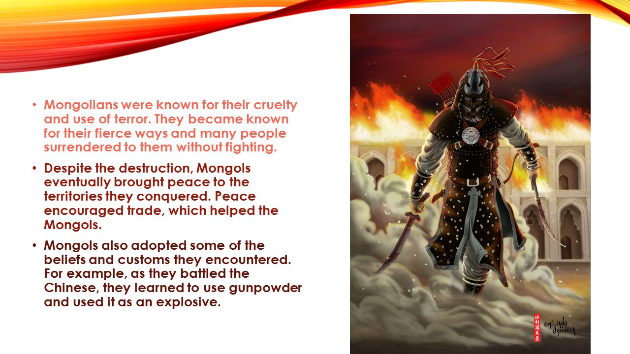 Mongolians were known for their cruelty and use of terror