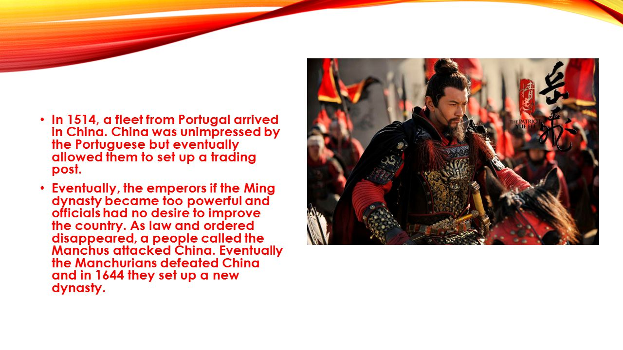 In 1514, a fleet from Portugal arrived in China