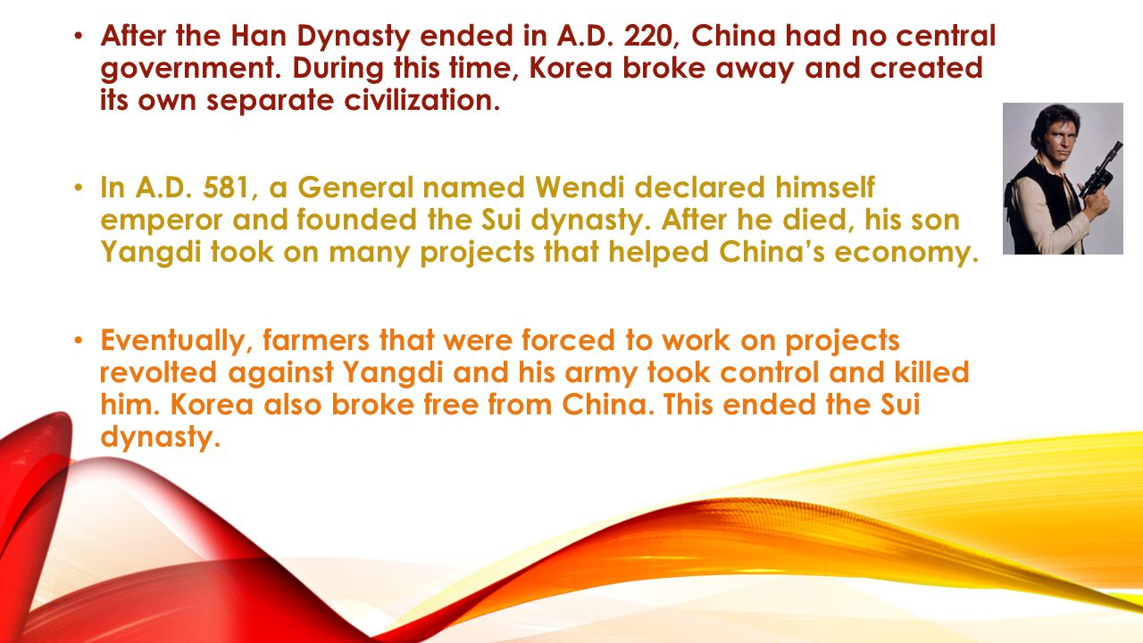 After the Han Dynasty ended in A. D