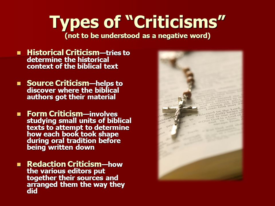 Types of Criticisms (not to be understood as a negative word)