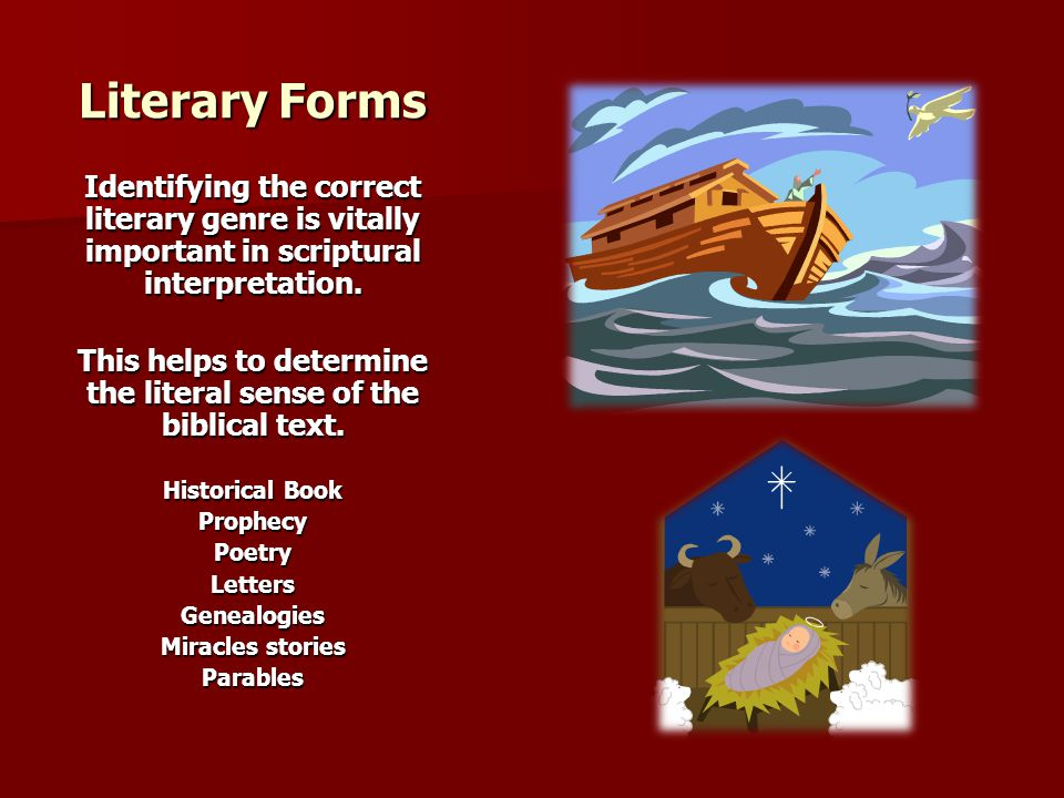 This helps to determine the literal sense of the biblical text.