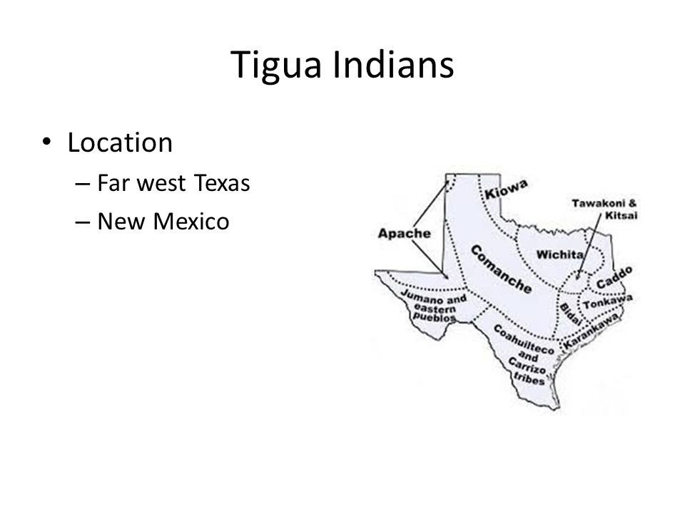 Tigua Indians Location Far west Texas New Mexico