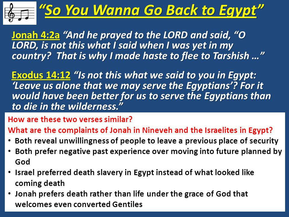 So You Wanna Go Back to Egypt