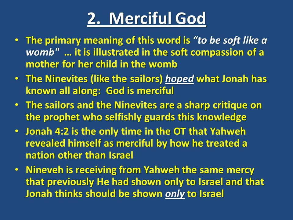2. Merciful God