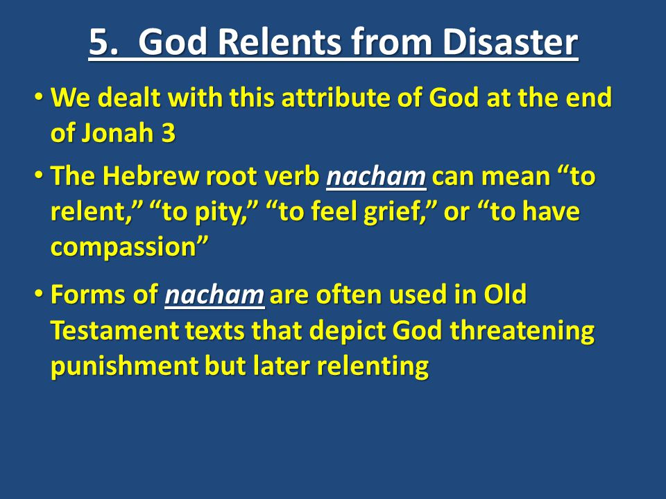 5. God Relents from Disaster