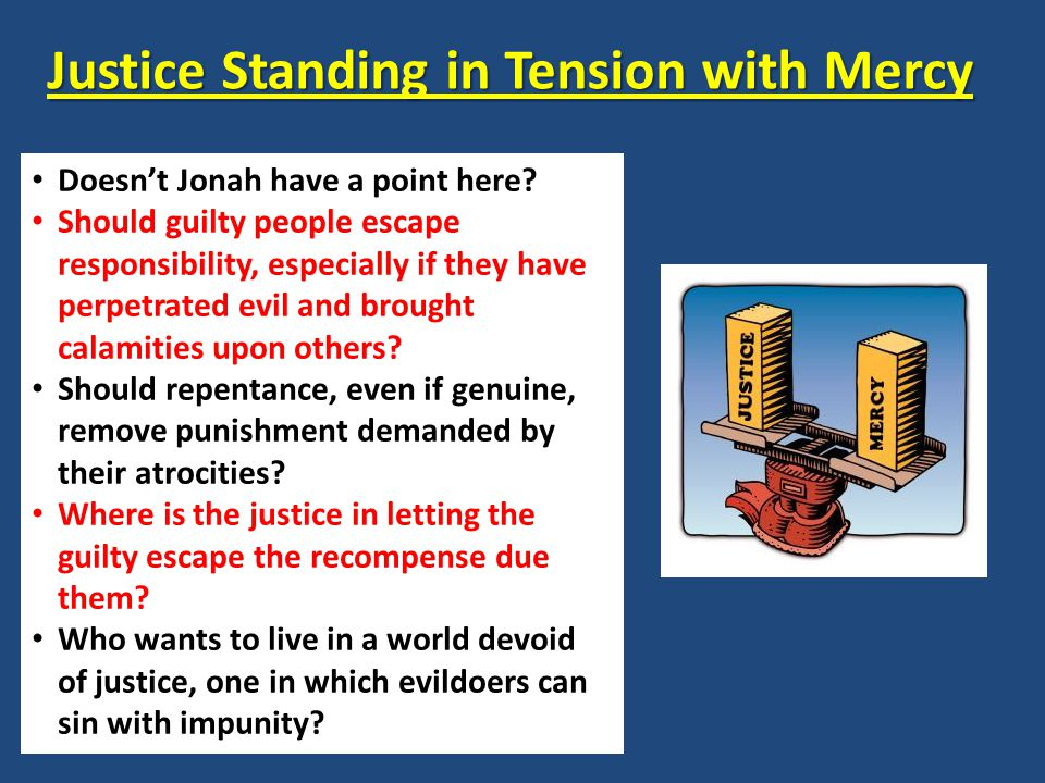 Justice Standing in Tension with Mercy