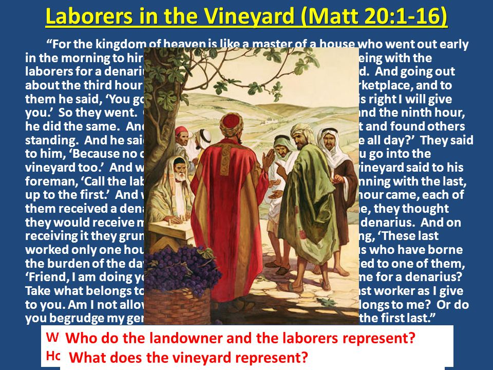 Laborers in the Vineyard (Matt 20:1-16)