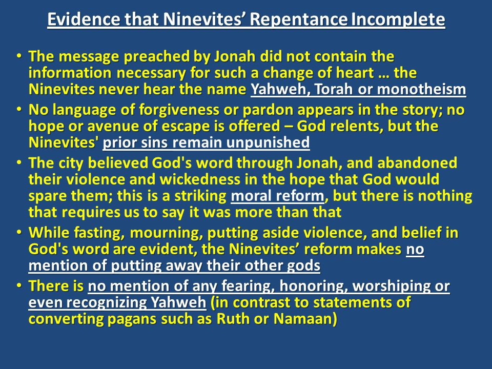 Evidence that Ninevites' Repentance Incomplete