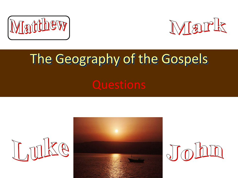 The Geography of the Gospels