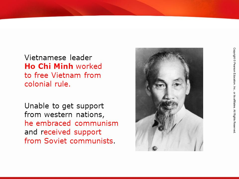 Vietnamese leader Ho Chi Minh worked to free Vietnam from colonial rule.